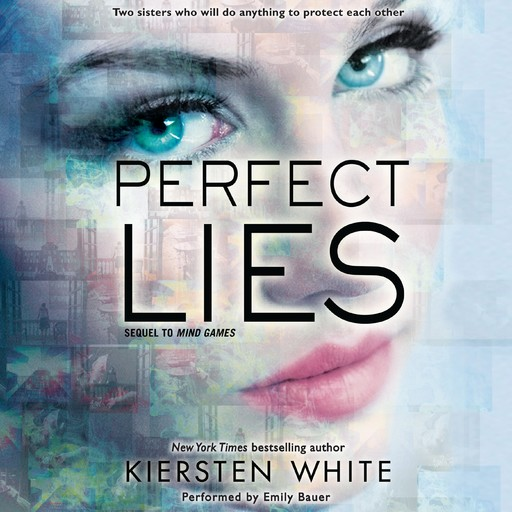 Perfect Lies, Kiersten White