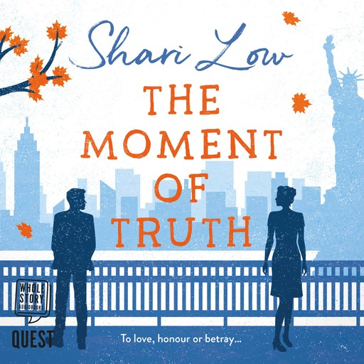 The Moment of Truth, Shari Low