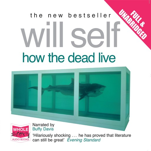 How the Dead Live, Will Self