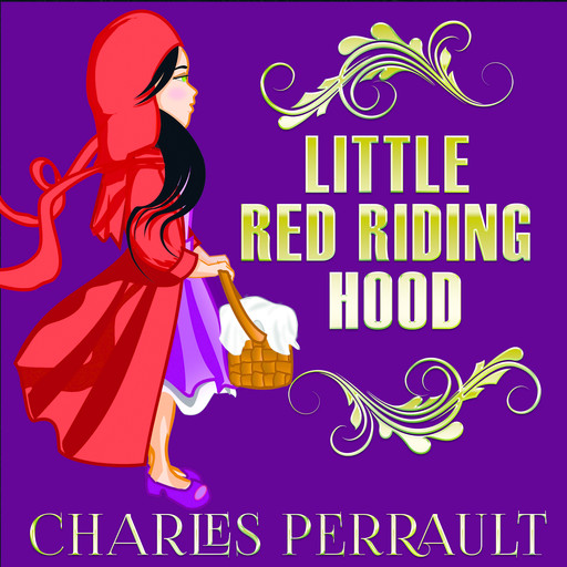 Little Red Riding Hood, Charles Perrault