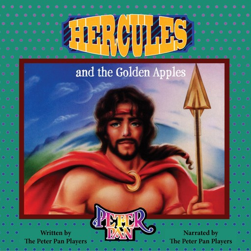 Hercules and the Golden Apple, The Peter Pan Players