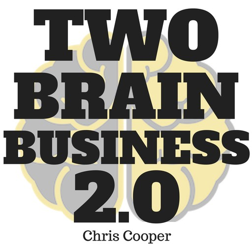 Two-Brain Business 2.0, Chris Cooper