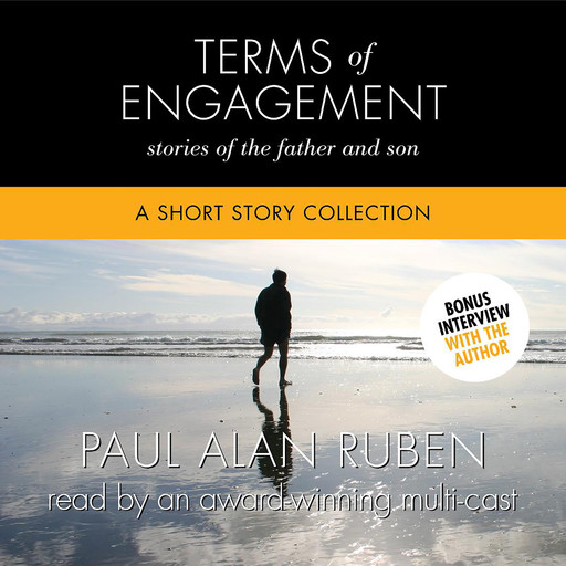 Terms of Engagement: Stories of the Father and Son, Paul Alan Ruben