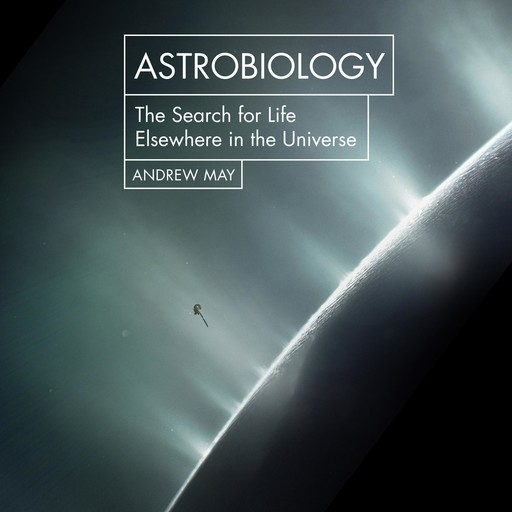Astrobiology, Andrew May