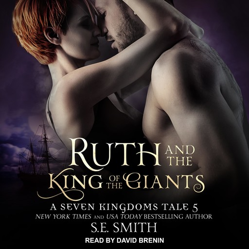 Ruth and the King of the Giants, S.E.Smith
