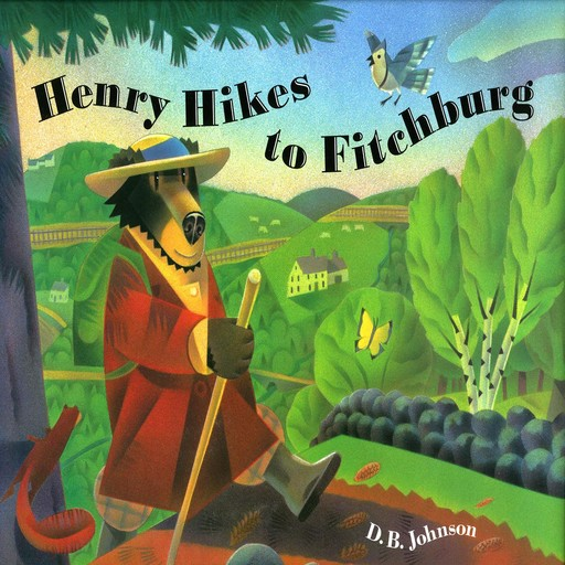 Henry Hikes to Fitchburg, D.B. Johnson