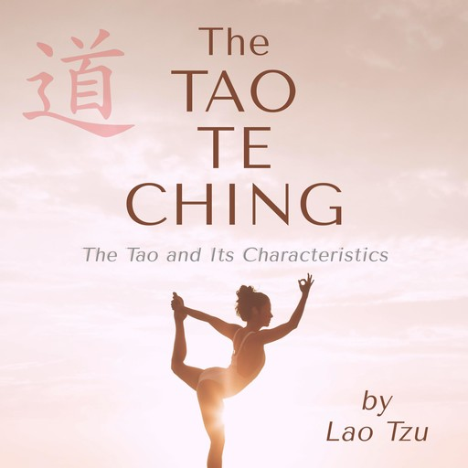 The Tao Te Ching, Lao Tzu