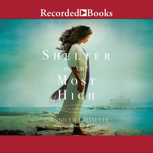 Shelter of the Most High, Connilyn Cossette