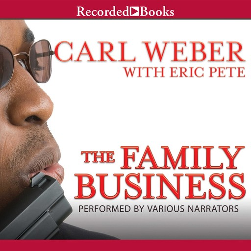 The Family Business, Carl Weber, Eric Pete