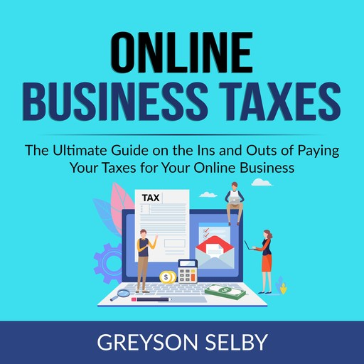 Online Business Taxes, Greyson Selby