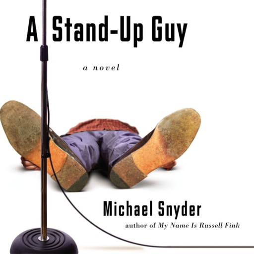 A Stand-Up Guy, Michael Snyder
