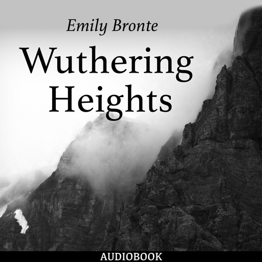 Wuthering Heights, Emily Jane Brontë