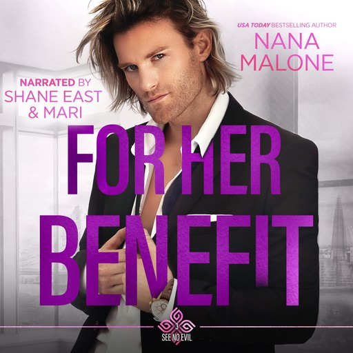 For Her Benefit, Nana Malone
