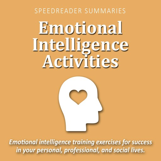 Emotional Intelligence Activities, SpeedReader Summaries