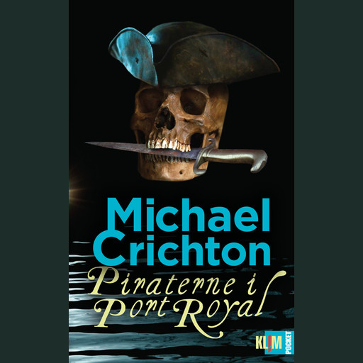 Piraterne i Port Royal, Michael Crichton