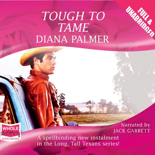 Tough to Tame, Diana Palmer