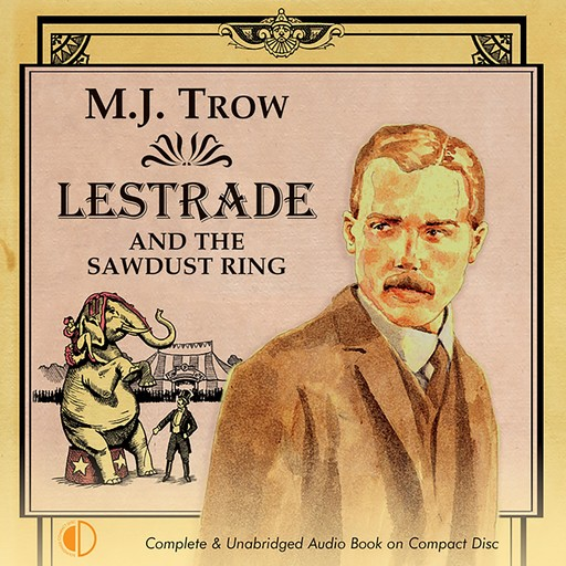 Lestrade and the Sawdust Ring, M.J.Trow