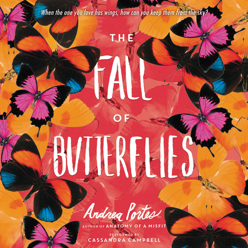 The Fall of Butterflies, Andrea Portes