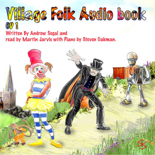 Clarissa The Clown and The Village Folk, Andrew Segal