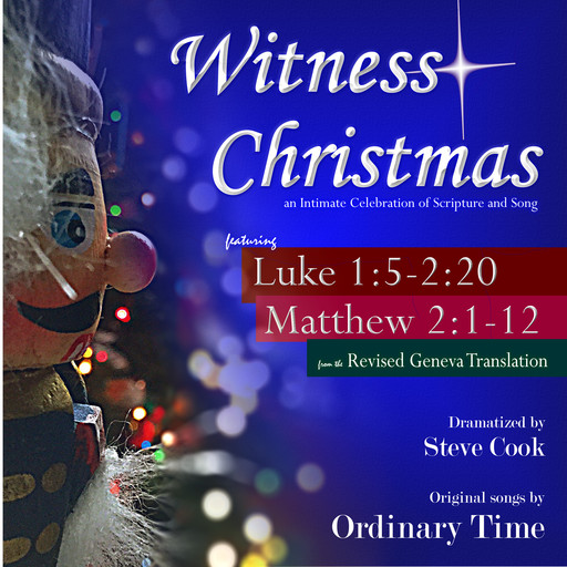 Witness Christmas: An Intimate Celebration of Scripture and Song, Various