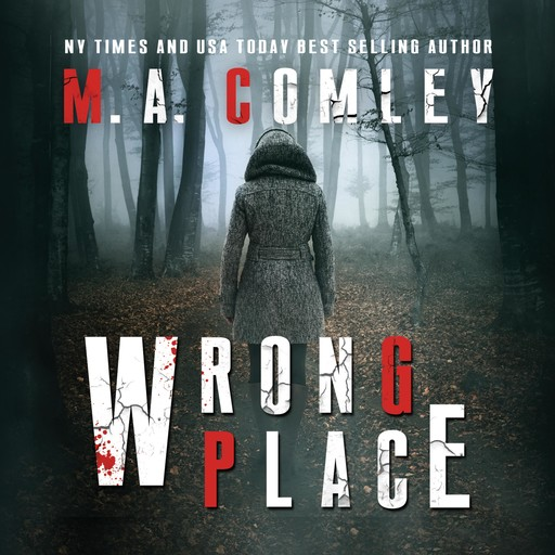 Wrong Place, M.A. Comley