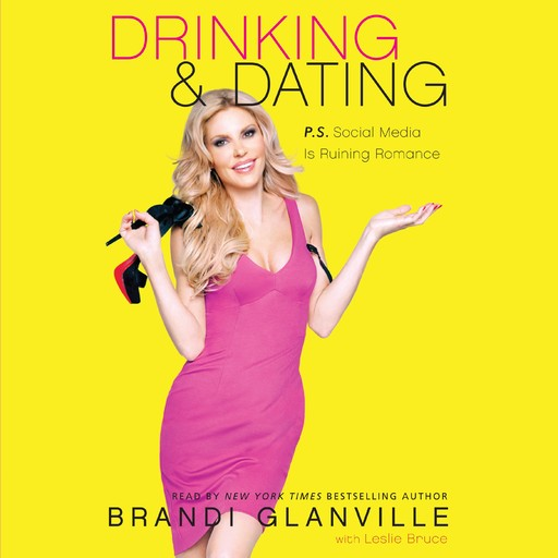 Drinking and Dating, Brandi Glanville