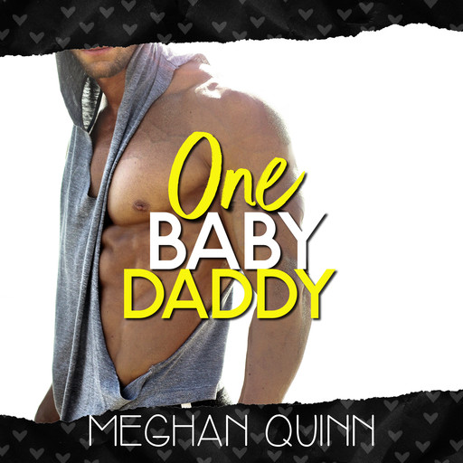 One Baby Daddy (Dating by Numbers Series Book 3), Meghan Quinn