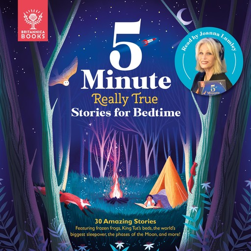 Britannica 5-Minute Really True Stories for Bedtime, Jackie McCann, Jen Arena, Rachel Valentine, Sally Symes
