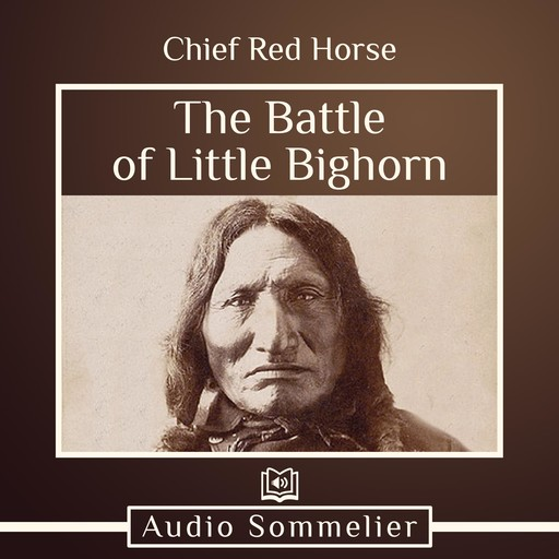 The Battle of Little Bighorn, Chief Red Horse