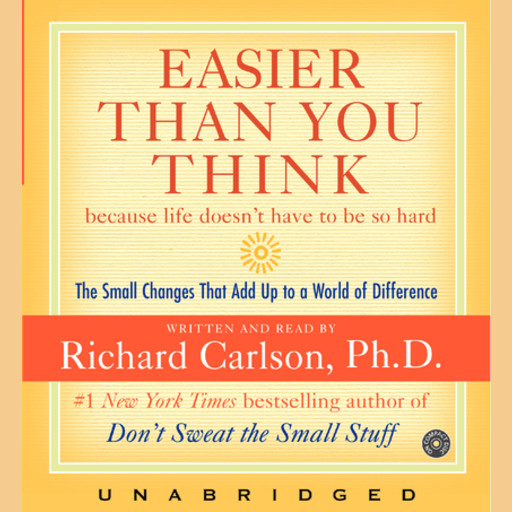 Easier Than You Think, Richard Carlson