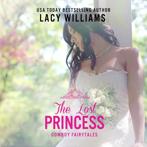 The Lost Princess, Lacy Williams