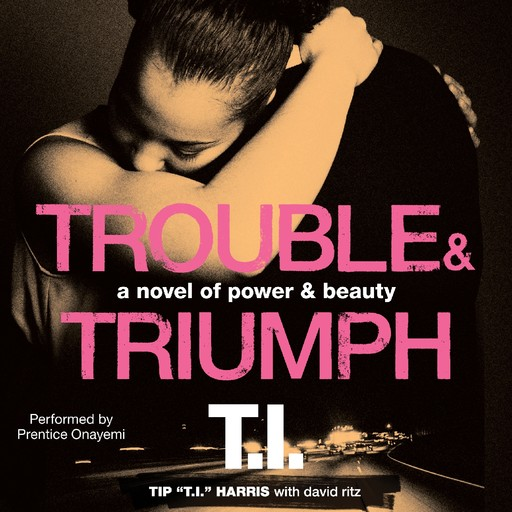 Trouble & Triumph, David Ritz, Tip 'T.I. ' Harris