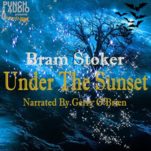Under the Sunset, Bram Stoker