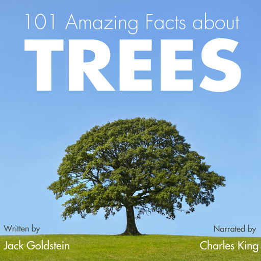 101 Amazing Facts about Trees, Jack Goldstein