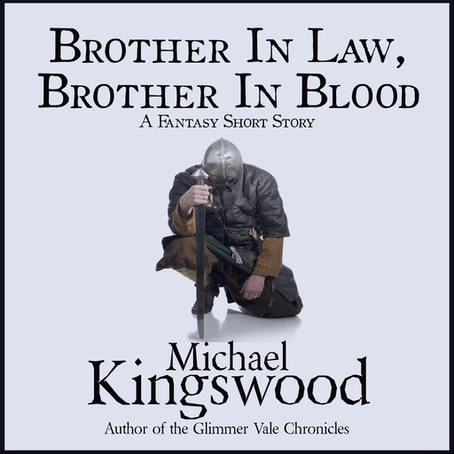 Brother In Law, Brother In Blood, Michael Kingswood