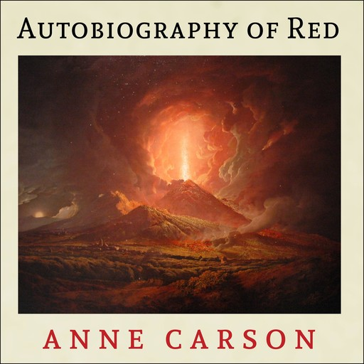 Autobiography of Red, Anne Carson
