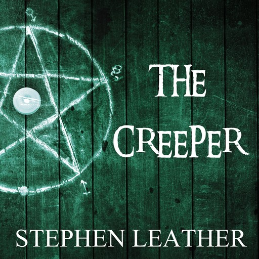The Creeper, Stephen Leather