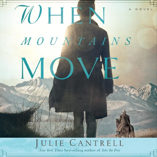 When Mountains Move, Julie Cantrell