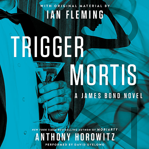 Trigger Mortis, Anthony Horowitz