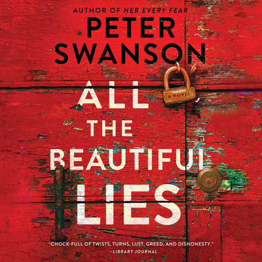 All the Beautiful Lies, Peter Swanson