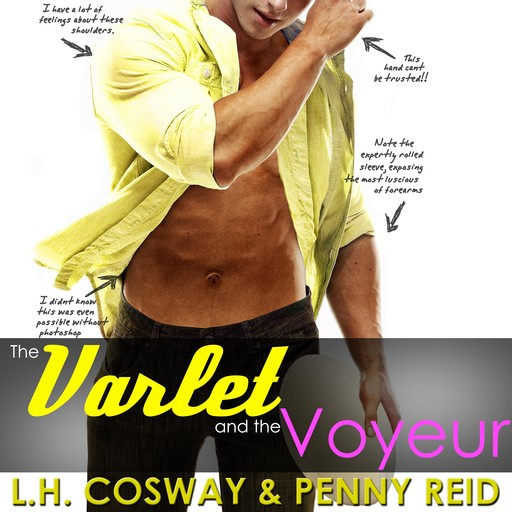 The Varlet and the Voyeur, Penny Reid, L.H. Cosway
