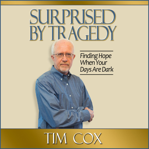 Surprised by Tragedy, Tim Cox