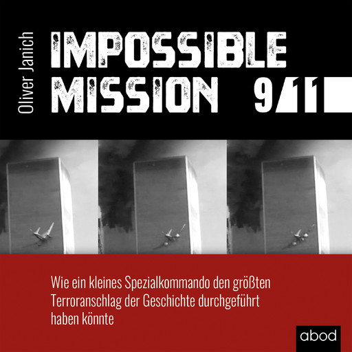 Impossible Mission 9/11, Oliver Janich