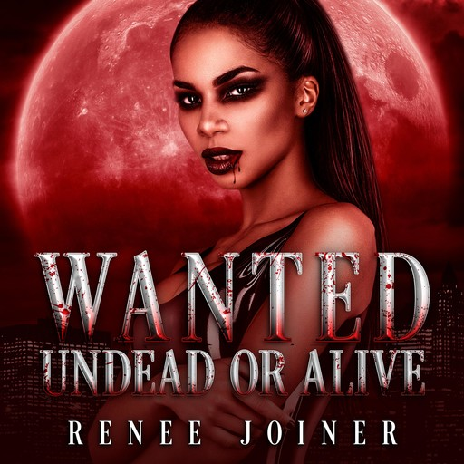 Wanted Undead or Alive, Renee Joiner