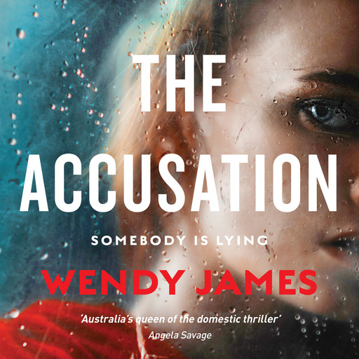 The Accusation, Wendy James