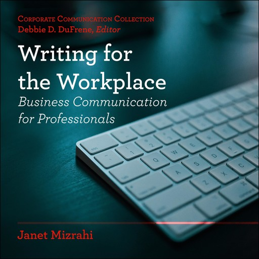 Writing for the Workplace, Janet Mizrahi