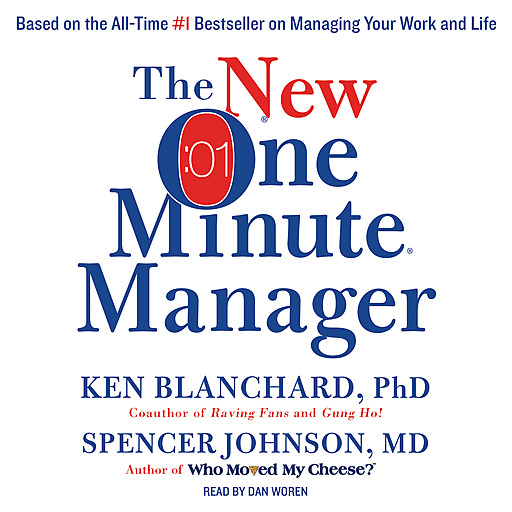 The New One Minute Manager, Spencer Johnson, Ken Blanchard
