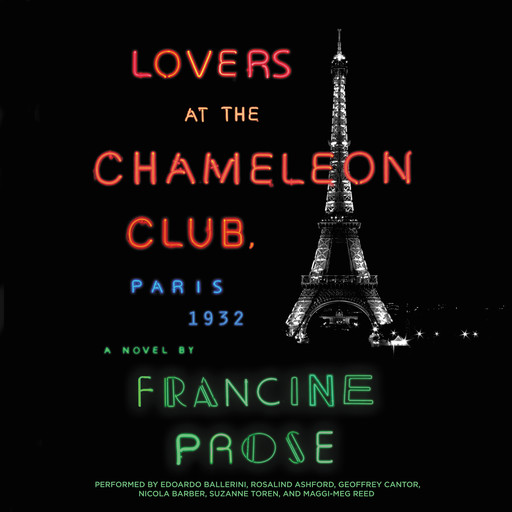 Lovers at the Chameleon Club, Paris 1932, Francine Prose