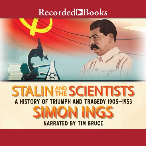 Stalin and the Scientists, Simon Ings