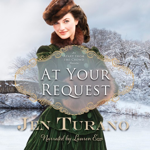 At Your Request, Jen Turano